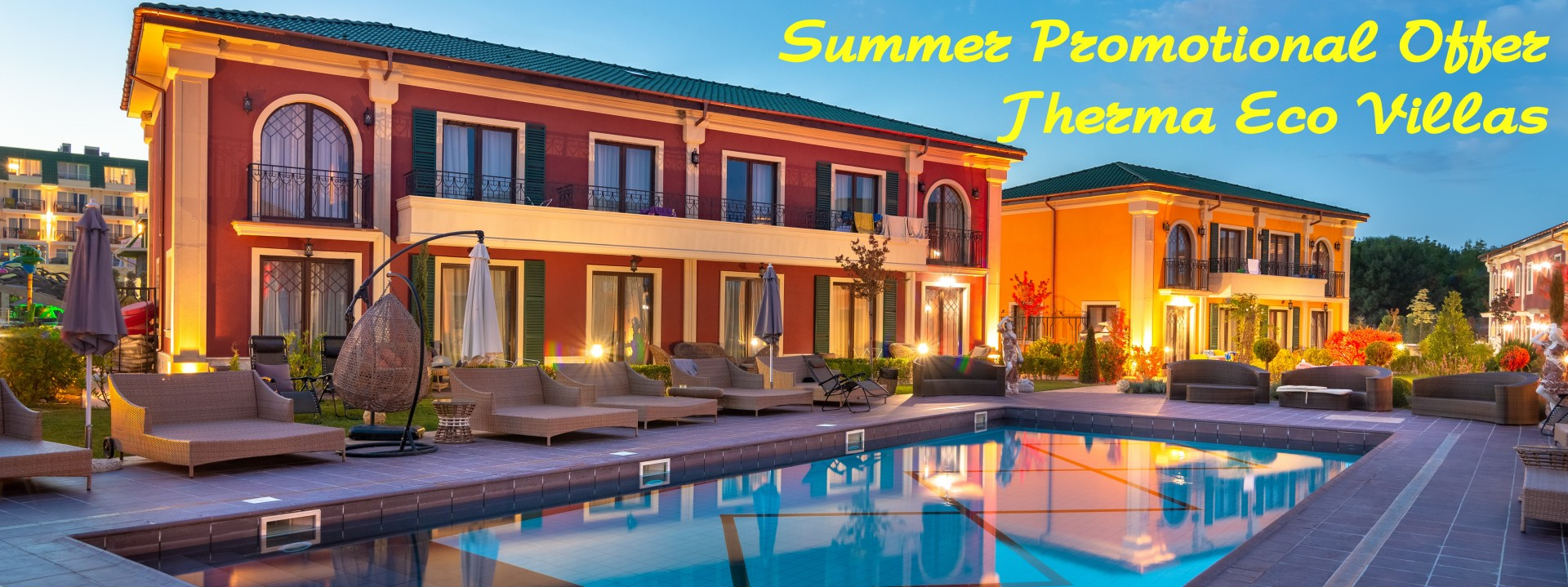 Summer Promo Offer Therma Eco Villas