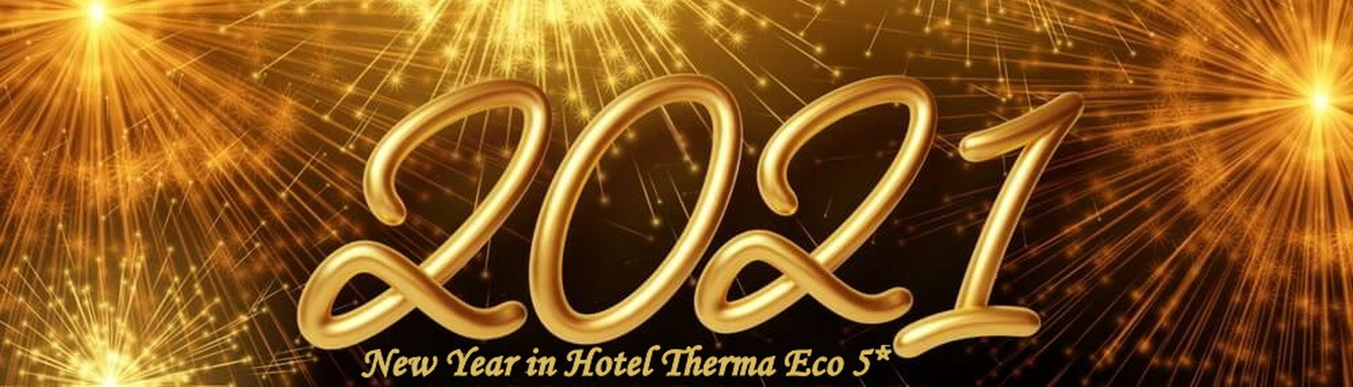 New Year\'s Eve at Hotel Therma Eco *****