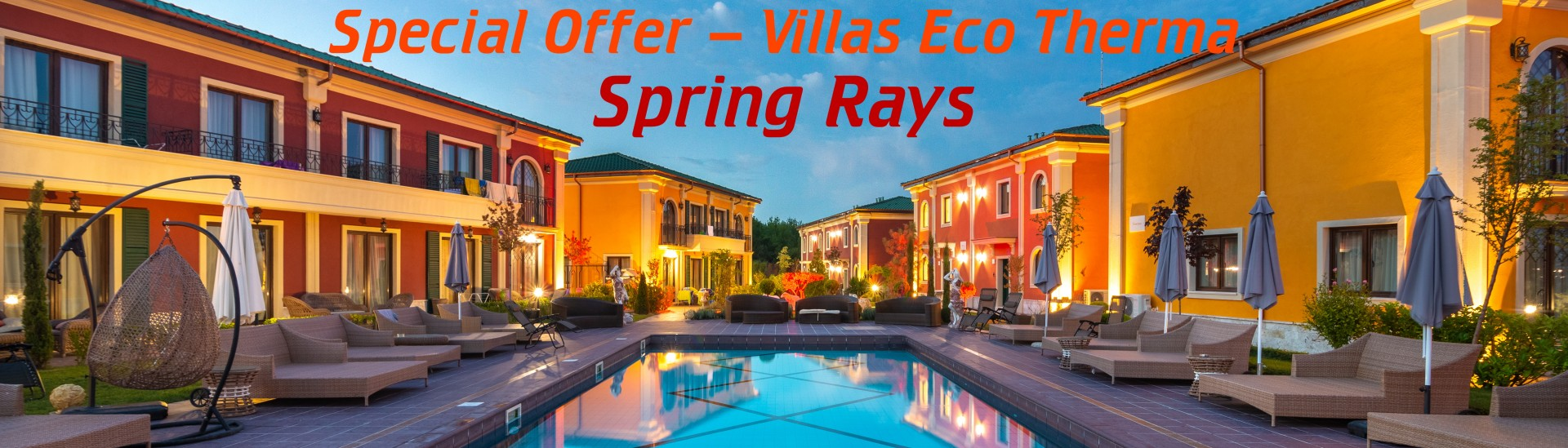 Spring Rays - Special offer for Villas Eco Therma